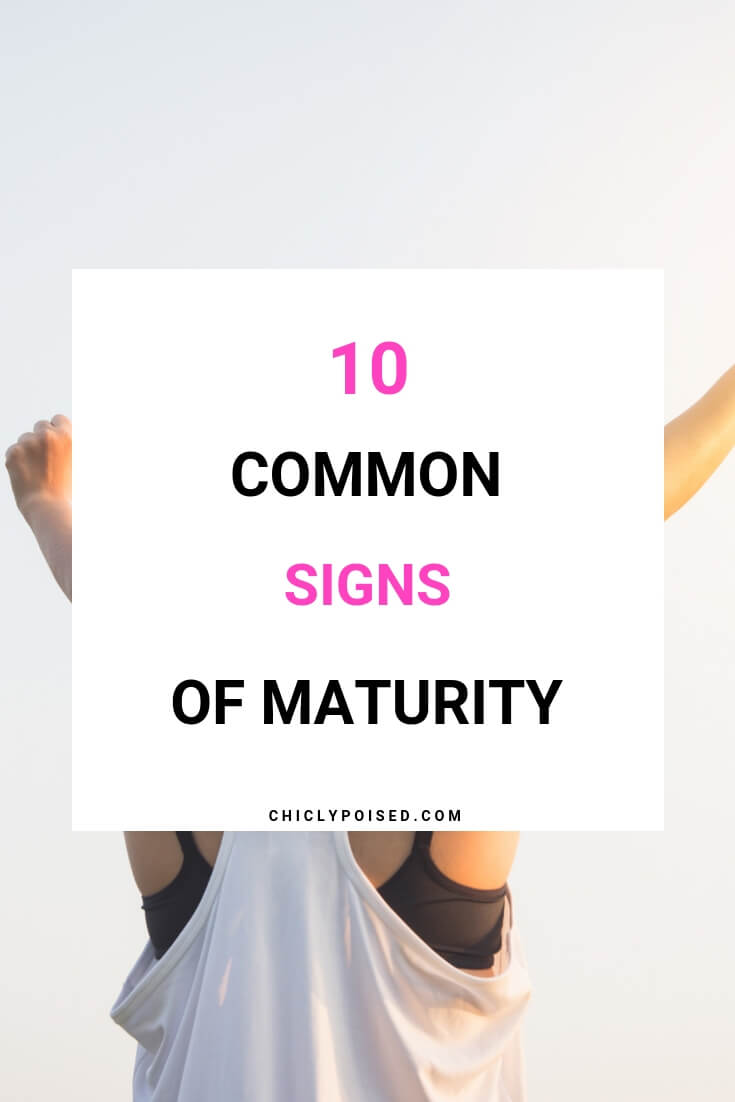 10 Common Signs of Maturity-3