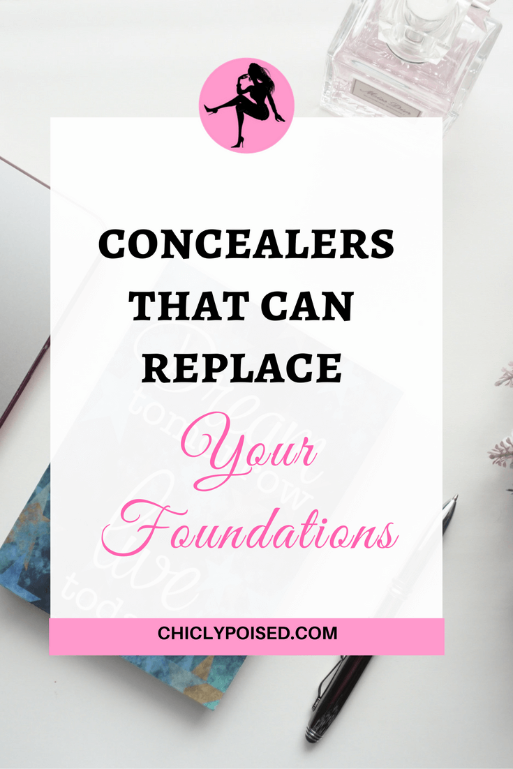 Concealers That Can Replace Your Foundations | Chiclypoised | Chiclypoised.com
