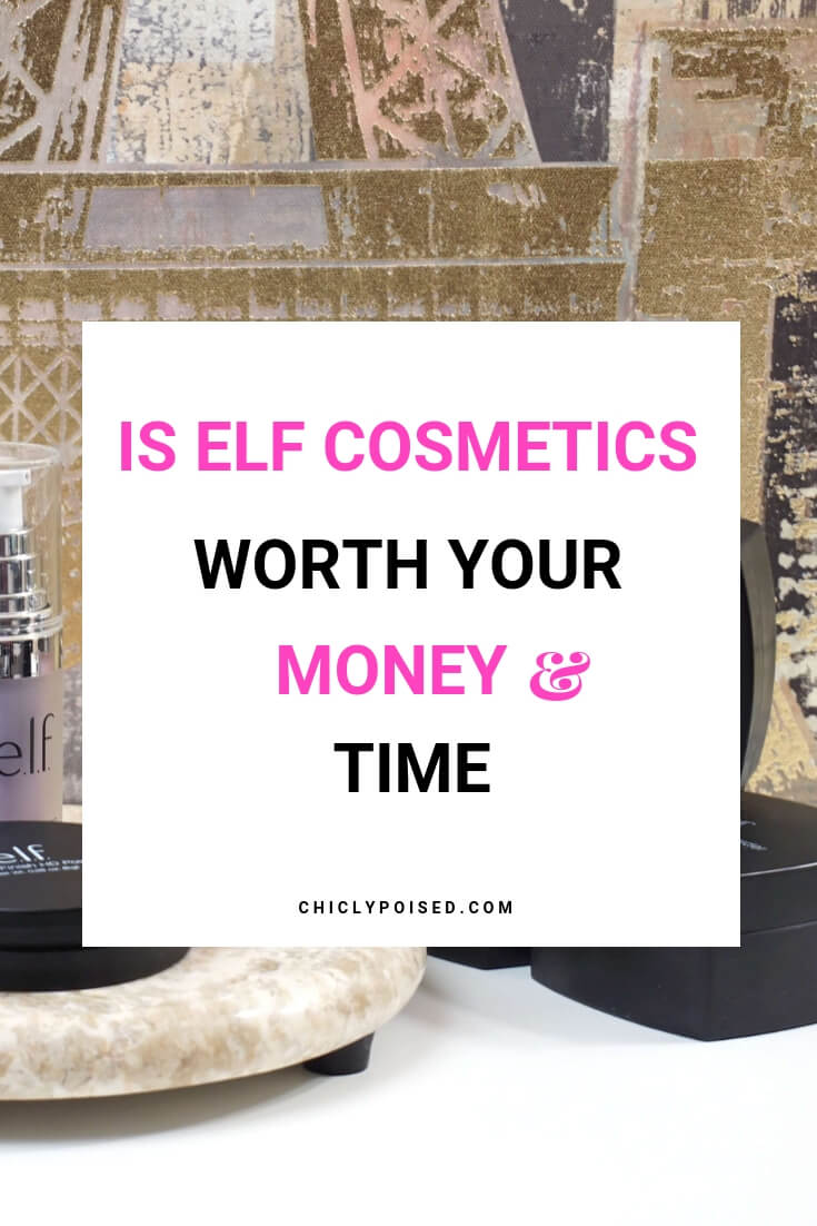 Is Elf Cosmetics Worth Your Money And Time