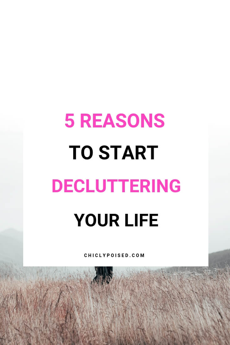 Why You Should Declutter Your Life