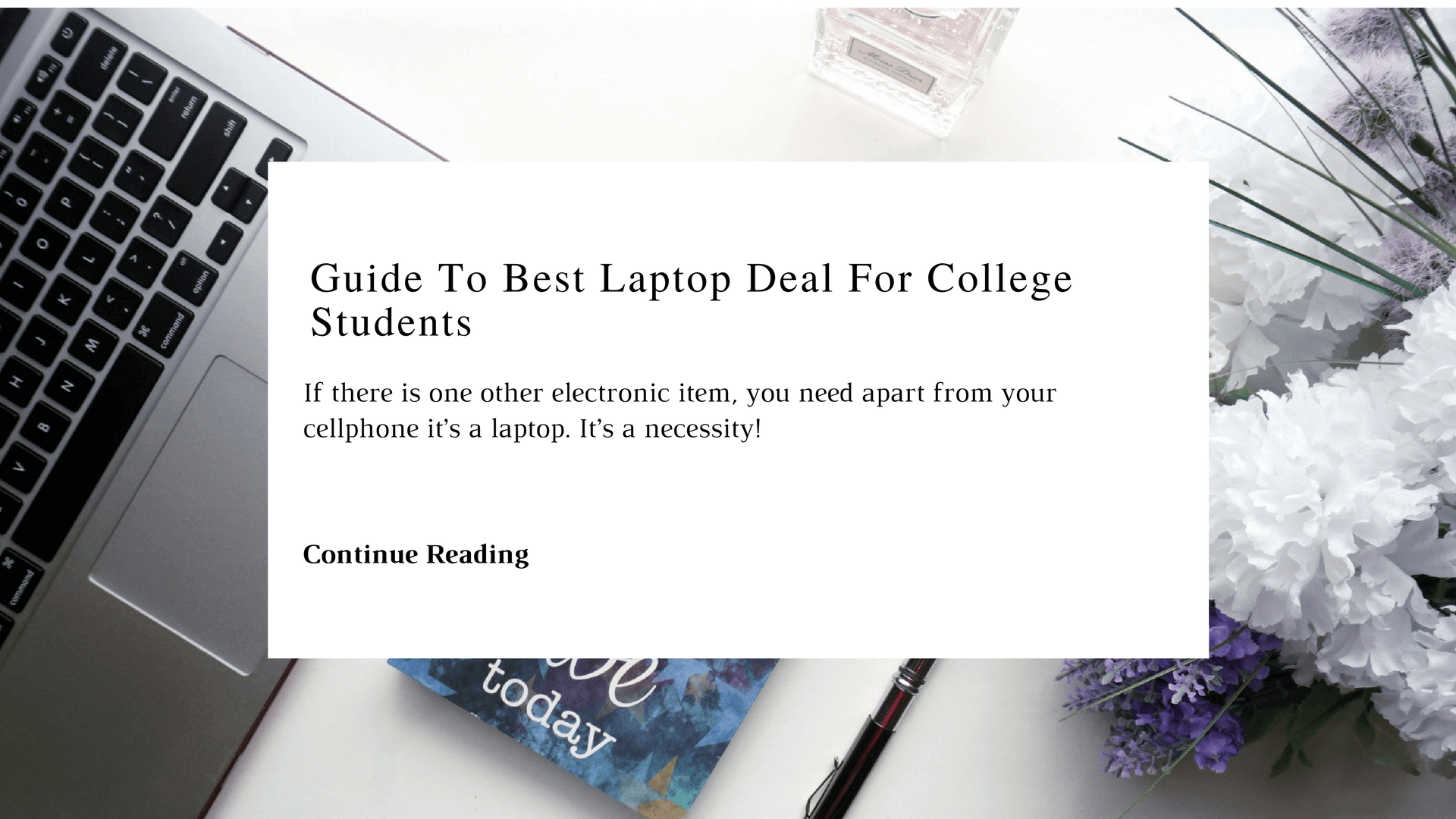 Guide To Best Laptop Deal For College Students | Chiclypoised | Chiclypoised.com