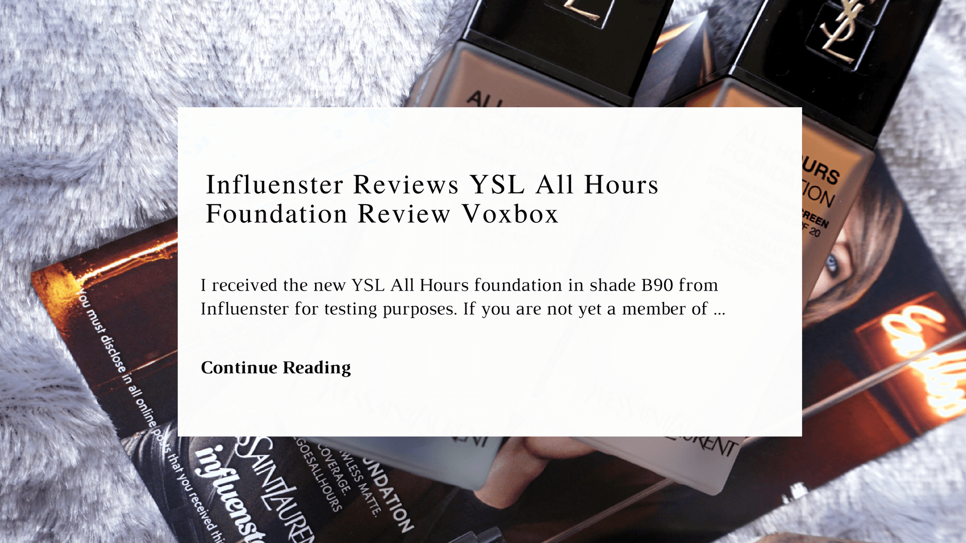 Influenster Reviews YSL All Hours Foundation Review Voxbox Reviews | Chiclypoised | Chiclypoised.com