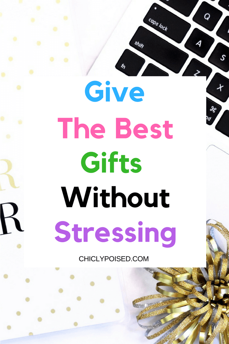 Finding The Perfect Gift For Anyone | Chiclypoised.com