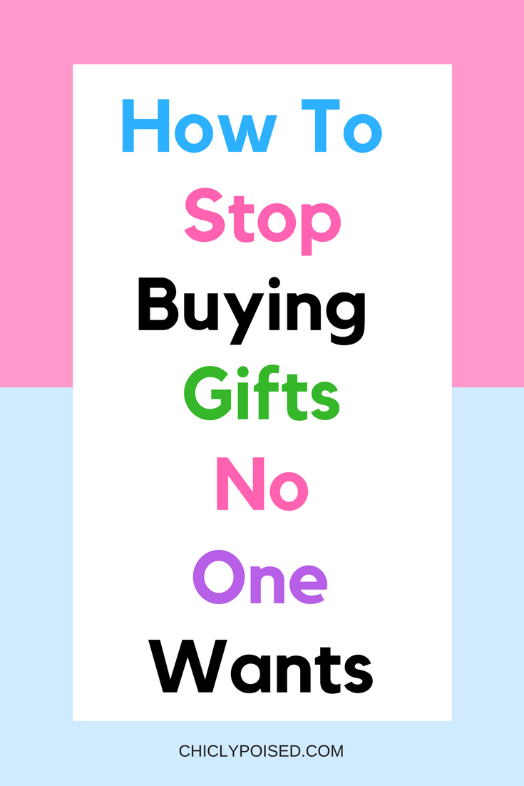 How To Stop Buying Gifts No One Wants | Finding The Best Gift | Easy Gifts | Stressful Gift Giving | Chiclypoised.com