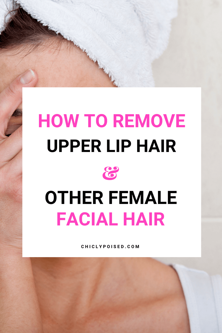 How To Remove Female Facial Hair