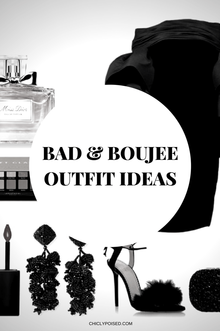 Bad and Boujee Outfit Ideas | Chiclypoised.com