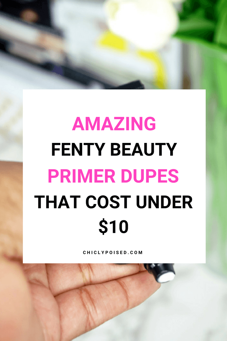 Fenty Primer Dupes That Will Save You Serious Bucks