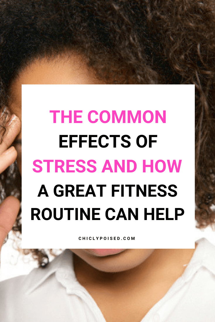 The Common Effects Of Stress On The Body, Mood and Behaviour