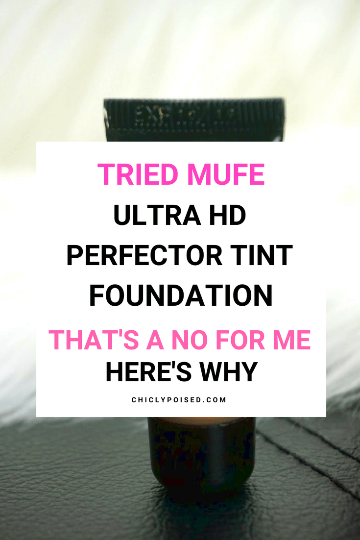 Tried Makeup Forever Ultra HD Perfector Tint The Sheerest Foundation And That's A No For Me