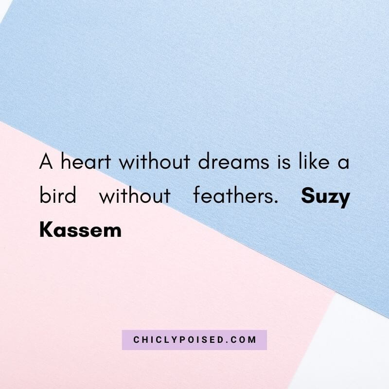 Dream Chaser Quote By Suzy Kassem 2 of 10
