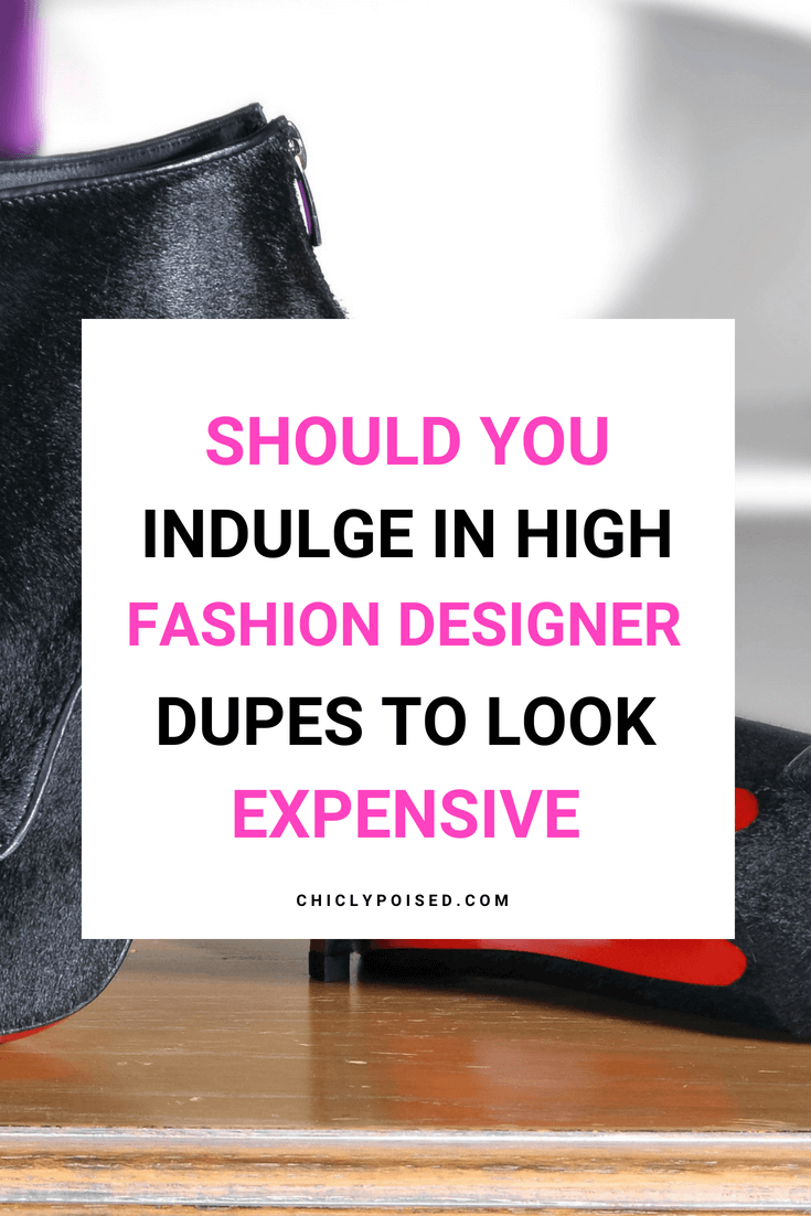 Should You Indulge In High Fashion Designer Dupes To Save Some Money