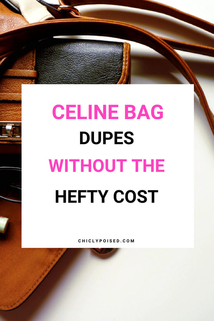 Celine Handbags Dupes