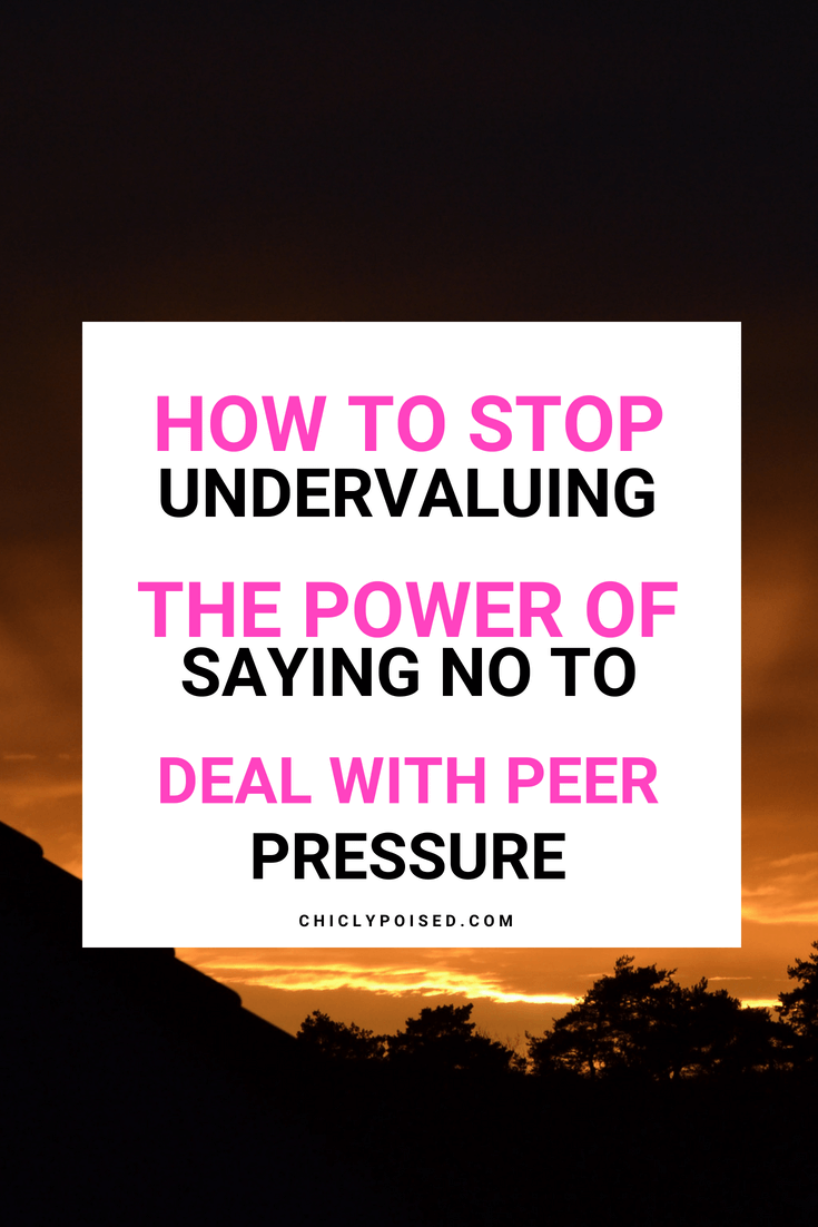 Saying No To Deal With Peer Pressure