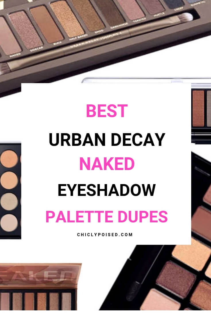 Best Urban Decay Naked Eyeshadow Palette Dupes | Best Eyeshadow Dupes For The Naked Discontinued Palette