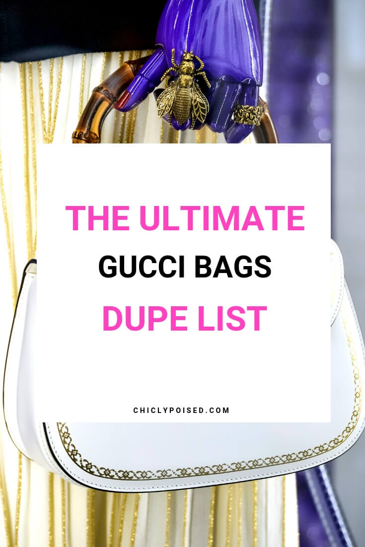 b2bbd67e0da The Ultimate Gucci Bags Dupe List | Chiclypoised