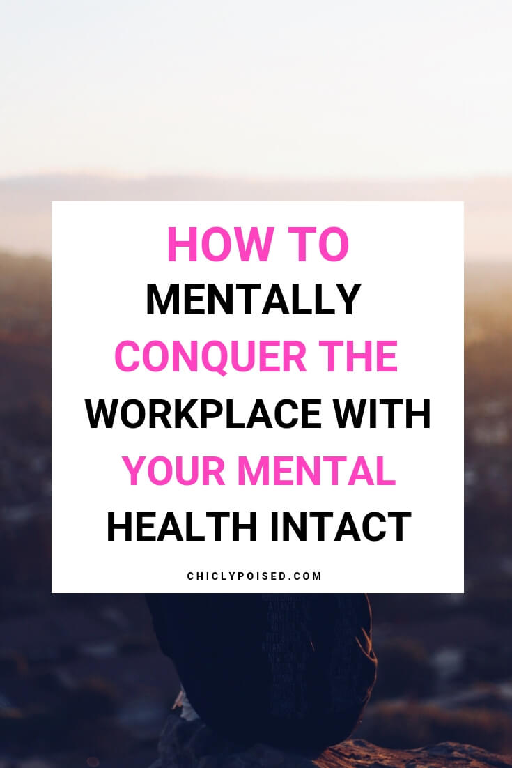 Mentally Conquering The Workplace
