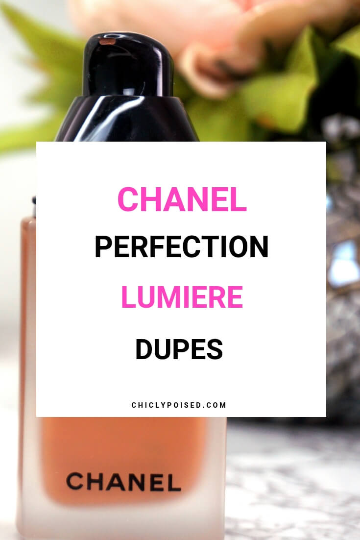 Chanel Perfection Lumiere Foundation Dupes Finally