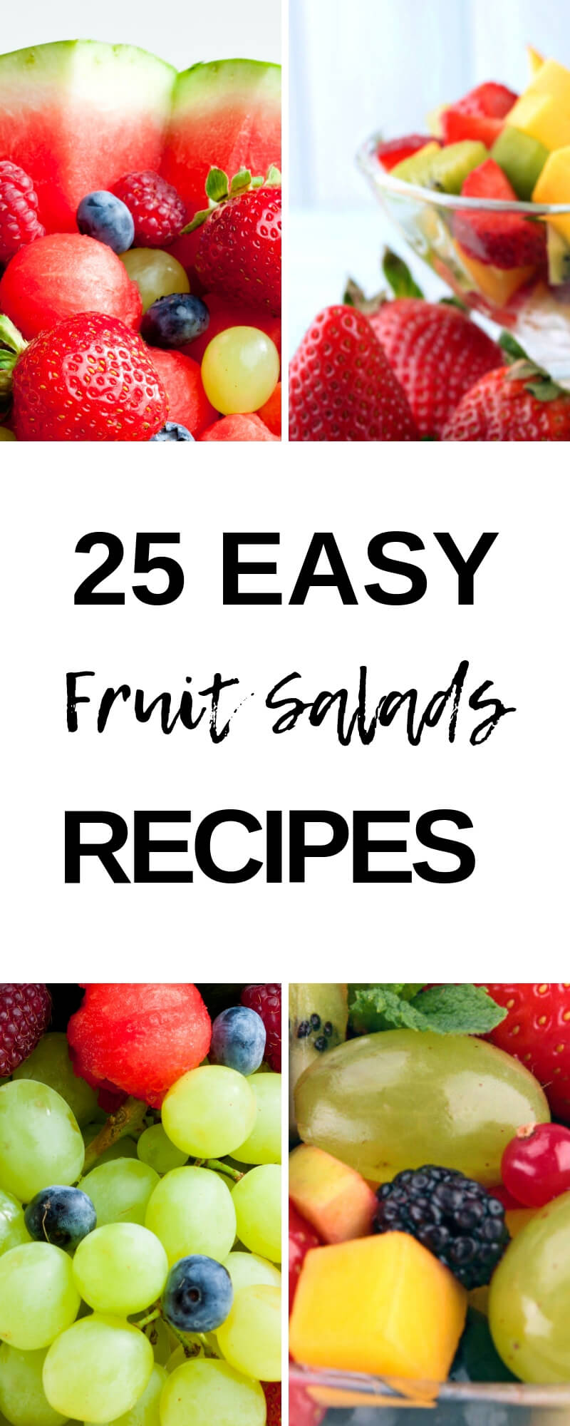 25 Easy Fruit Salad Recipes To Add To Your Menu Great For A Balanced Meal