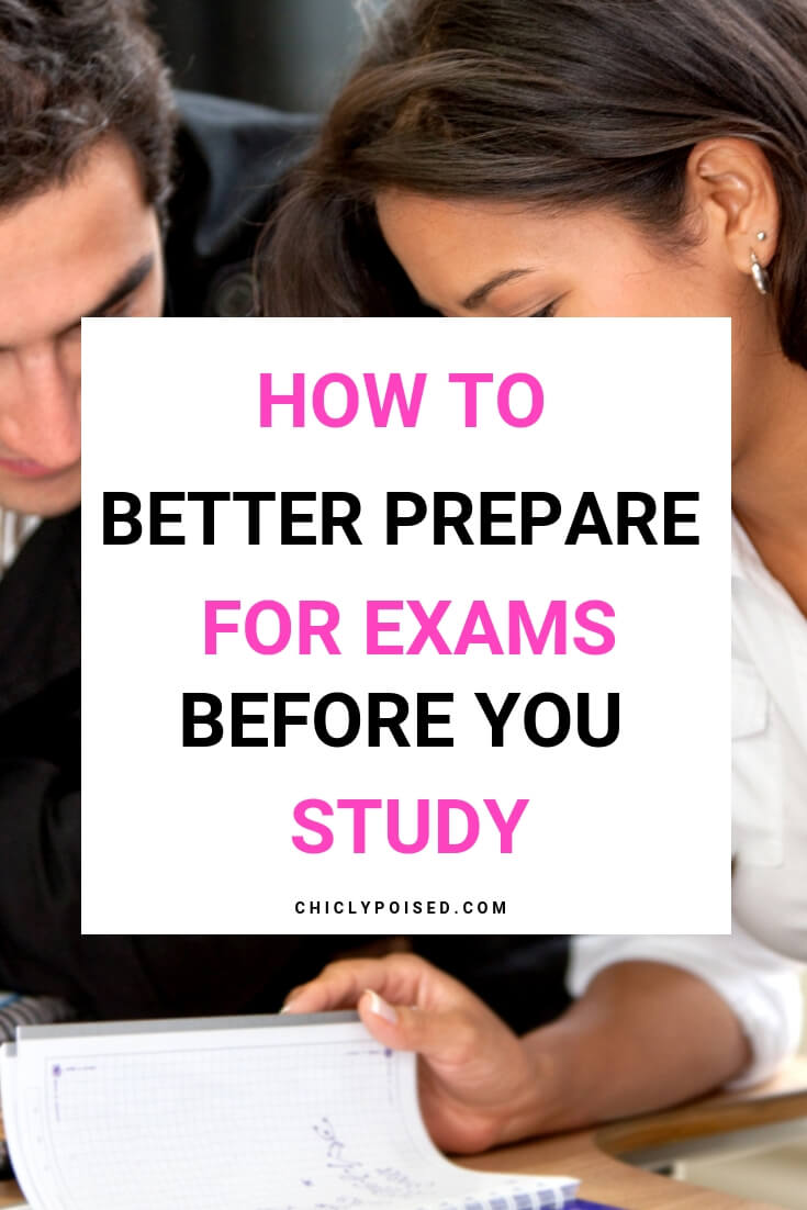 How To Better Prepare For Exams Before You Even Start Studying