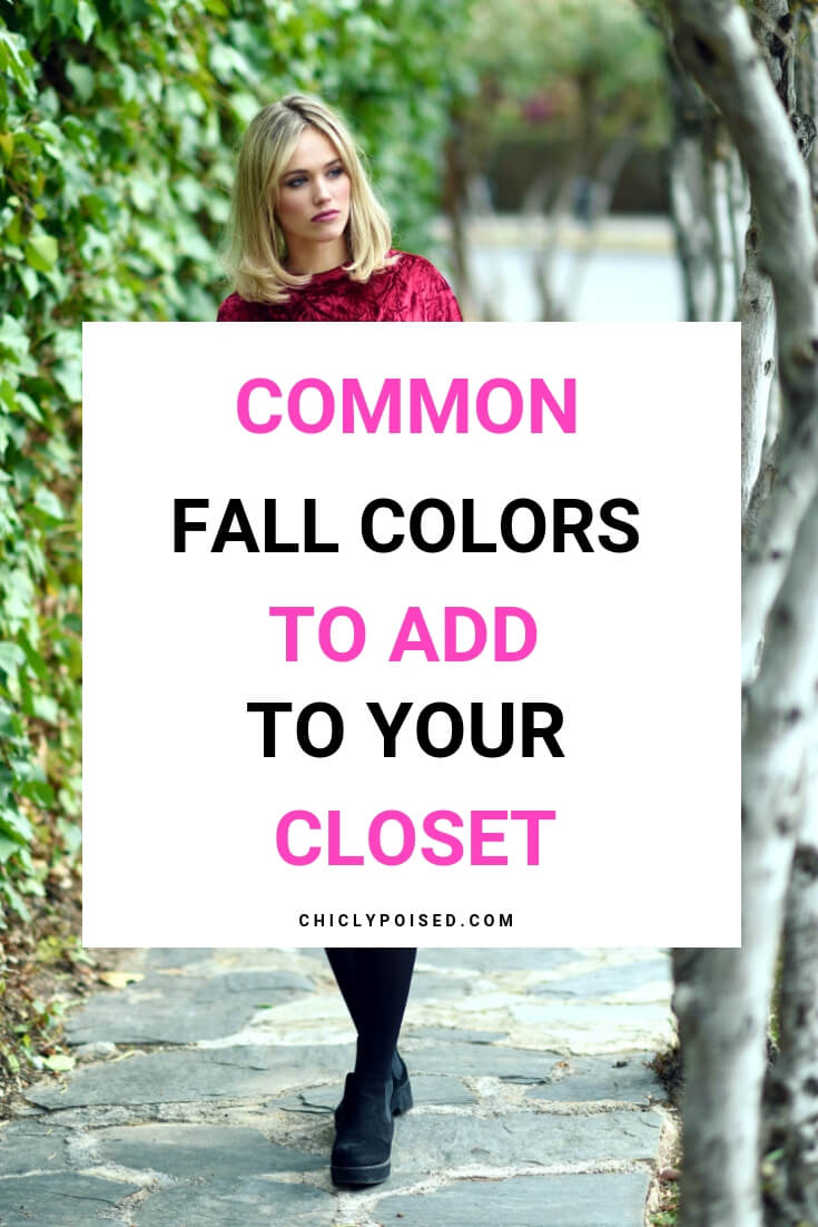 Common Fall Colors To Add To Your Closet This Fall