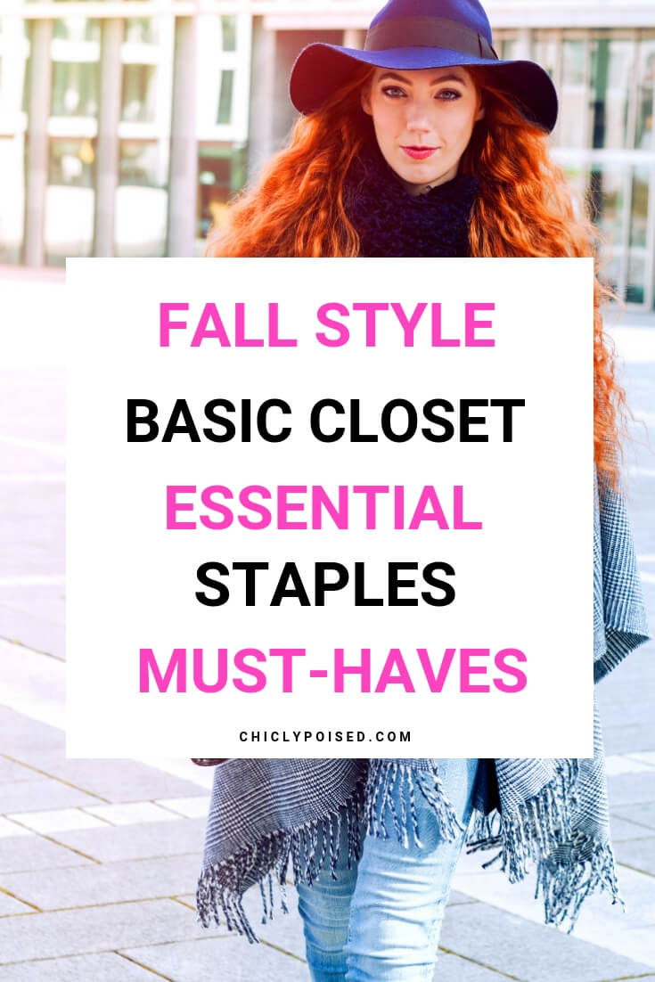 Fall Style Basic Closet Essential Staples Must-Haves This Fall Season