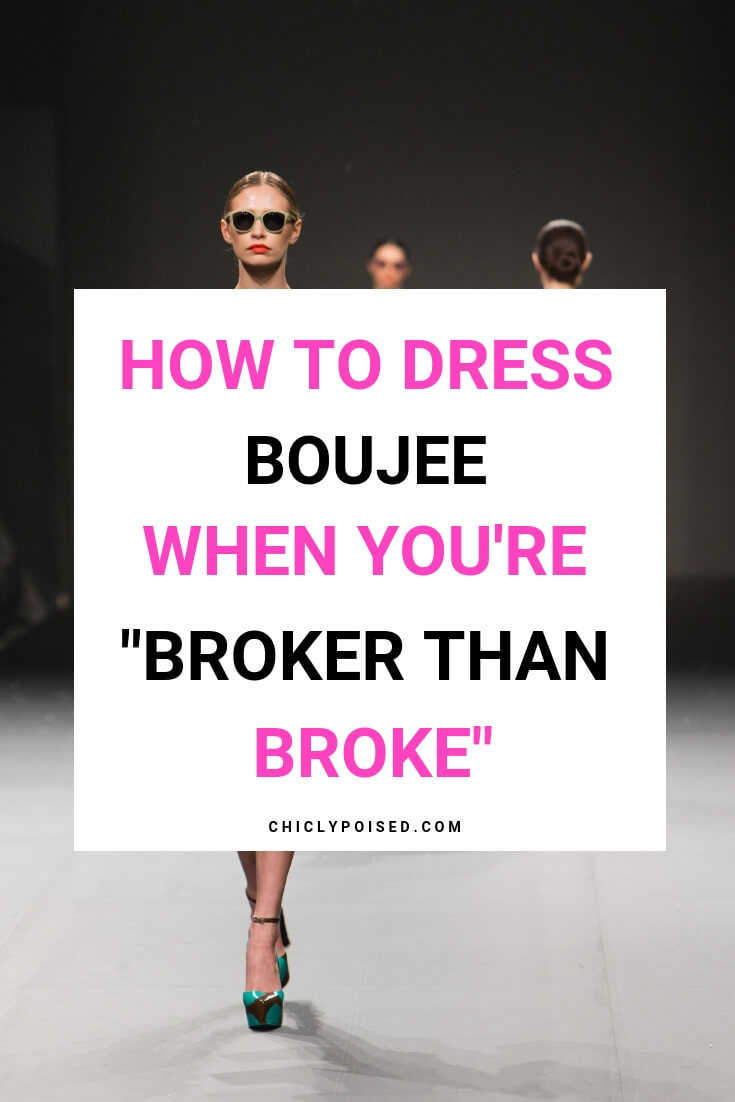 How To Dress Boujee