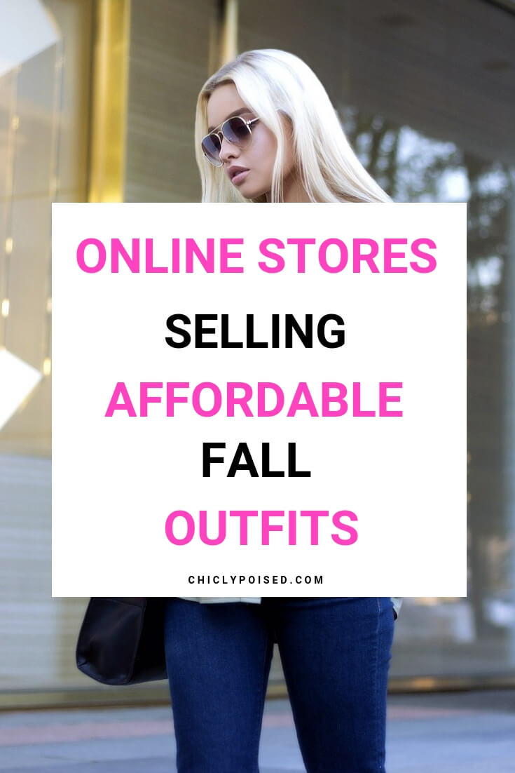 Online Stores Selling Affordable Fall Outfits To Know