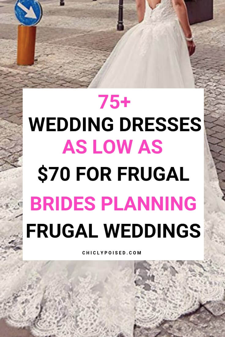 75 Wedding Dresses As Low As 70 Dollars. Save Money On Wedding Dresses