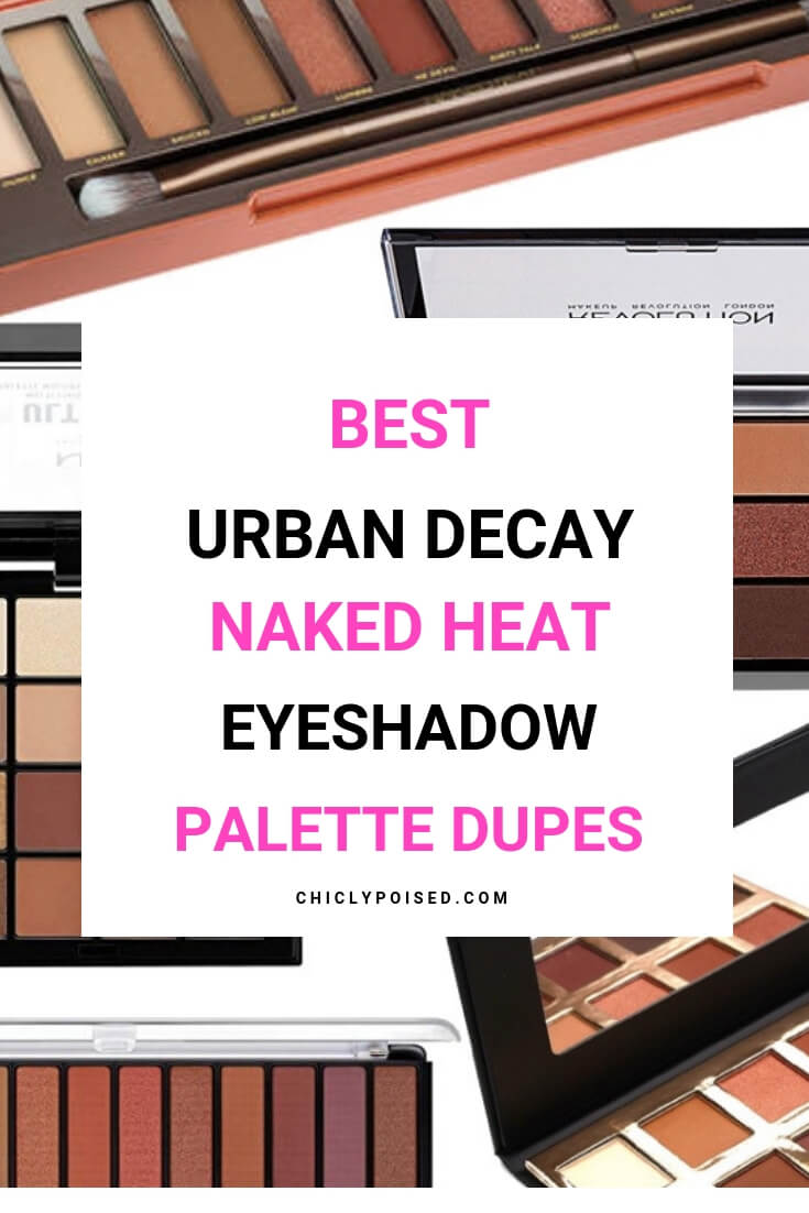 Best Urban Decay Naked Heat Eyeshadow Dupes So Far