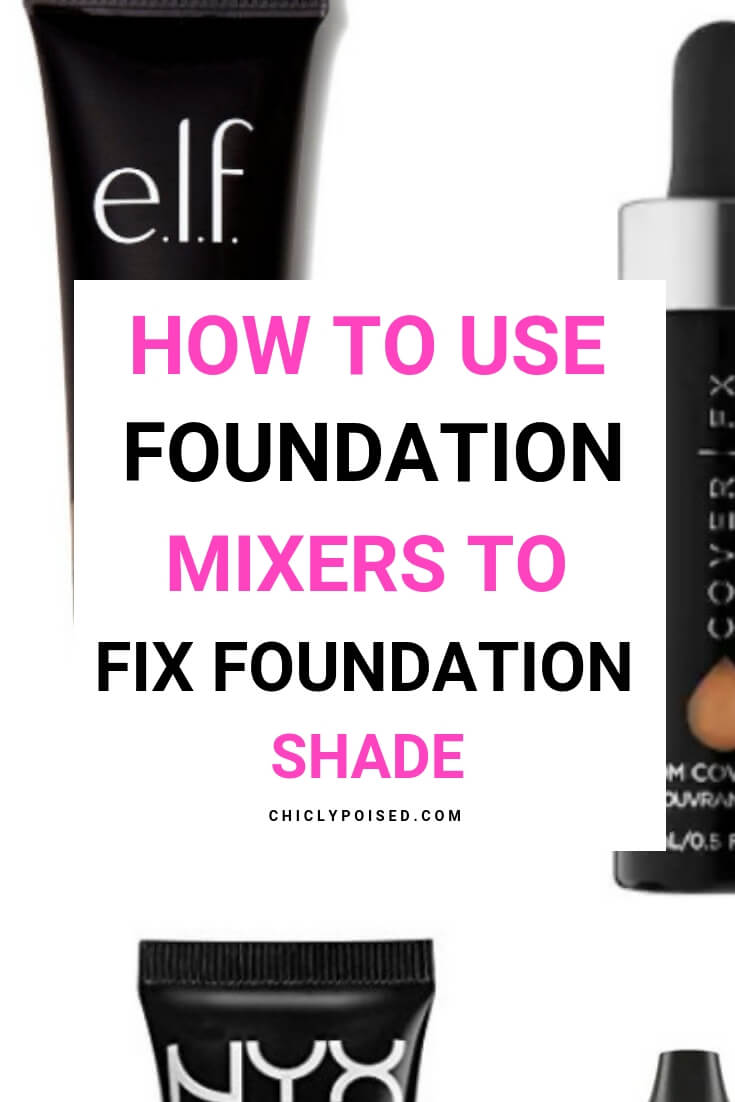 Foundation Mixers Fix Darker or Lighter Foundations