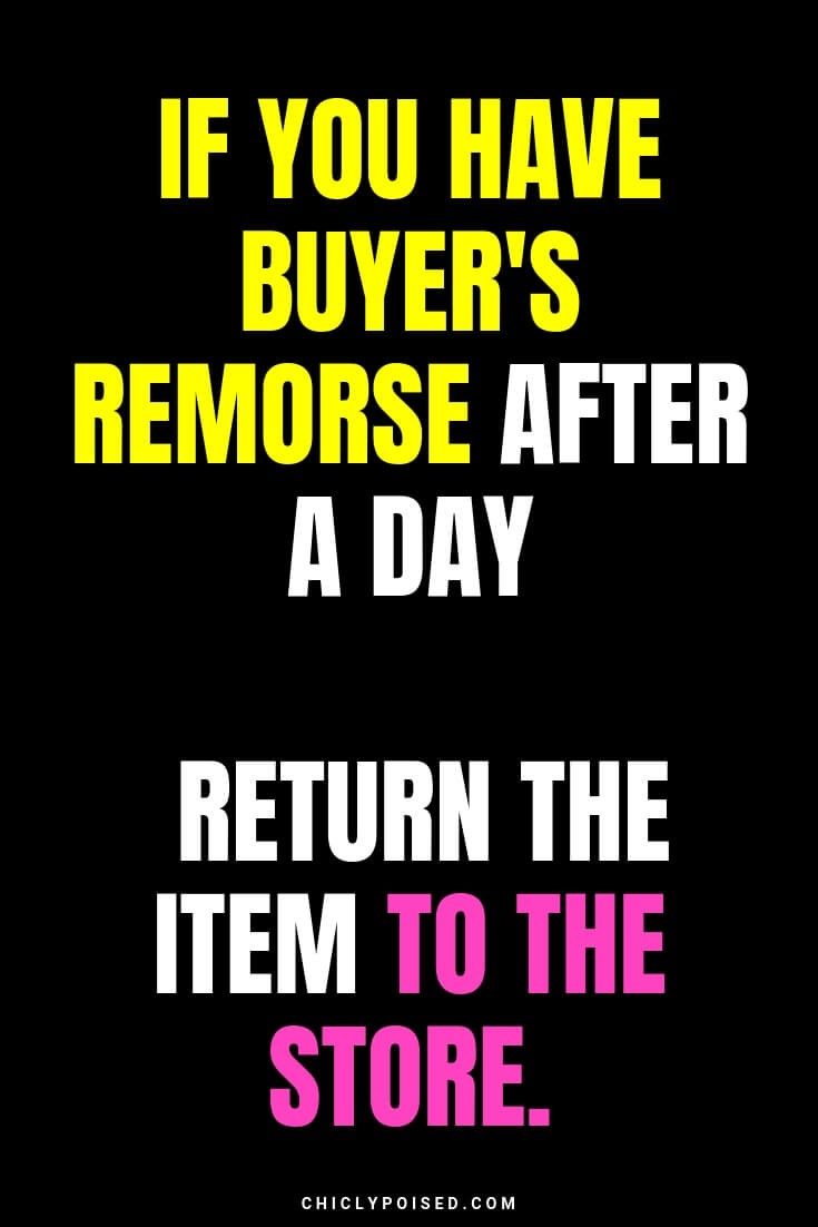 If you have buyer's remorse after a day return the item to the store. Your future decluttering self will thank you and your bank account too
