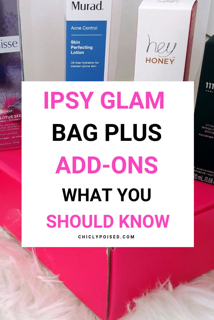 Ipsy Glam Bag Plus Add-ons Is The Game Changer Ipsy and Ipsy