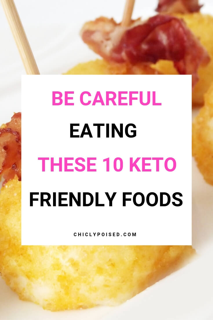 Be Careful Eating These 10 Keto Friendly Foods-5
