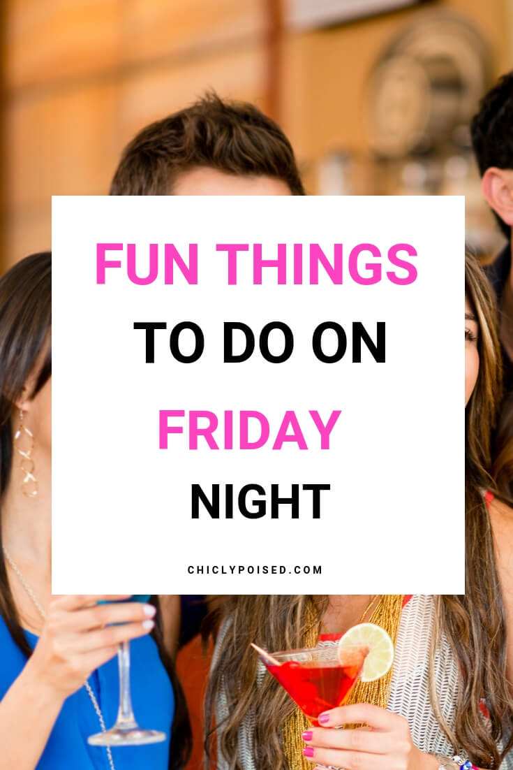 Fun Things To Do On Friday