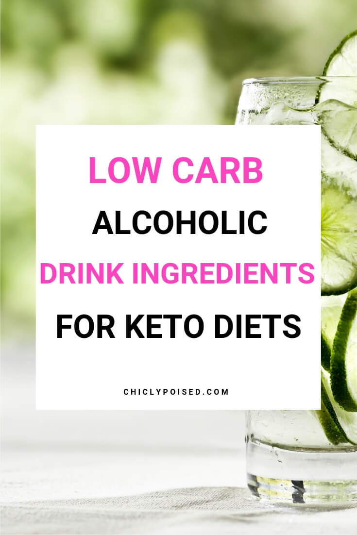 Low Carb Alcoholic Drink Ingredients for Your Next Drink On A Keto Diet-2