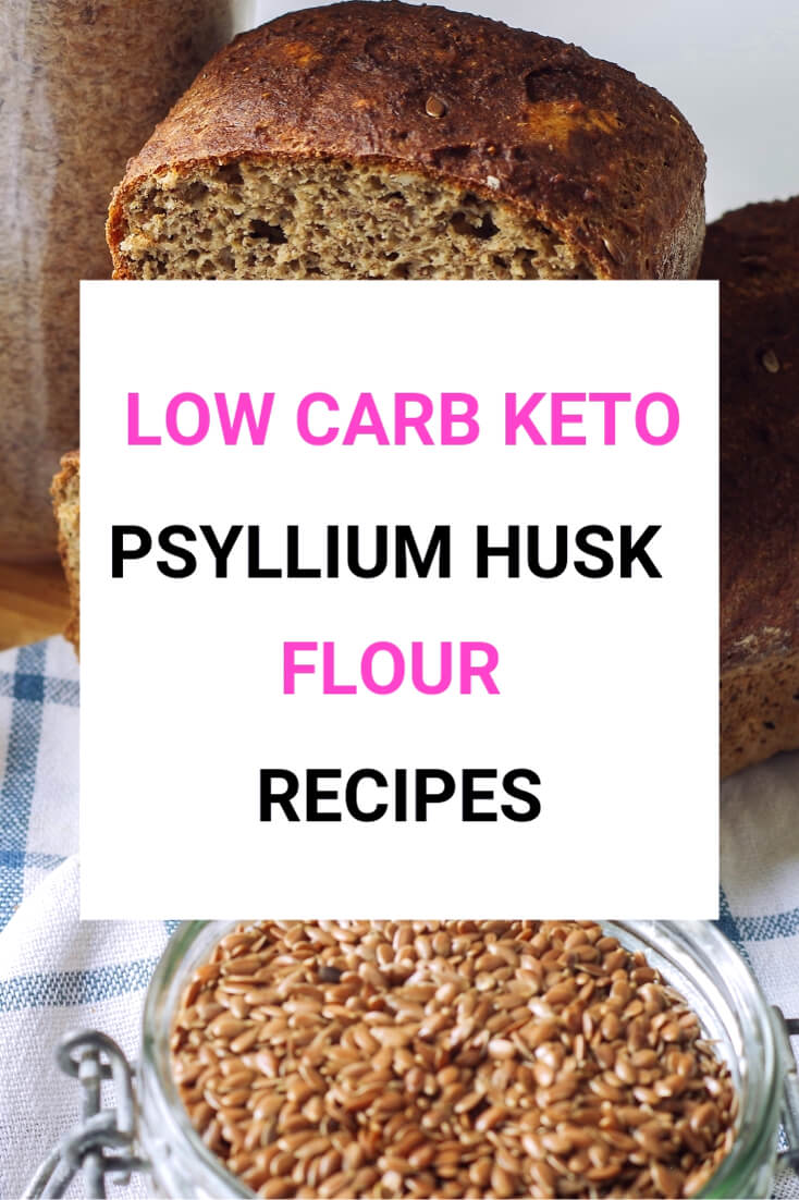 Low Carb Keto Psyllium Husk Flour Recipes-4