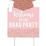 Rose Gold Graduation Party Welcome Yard Sign