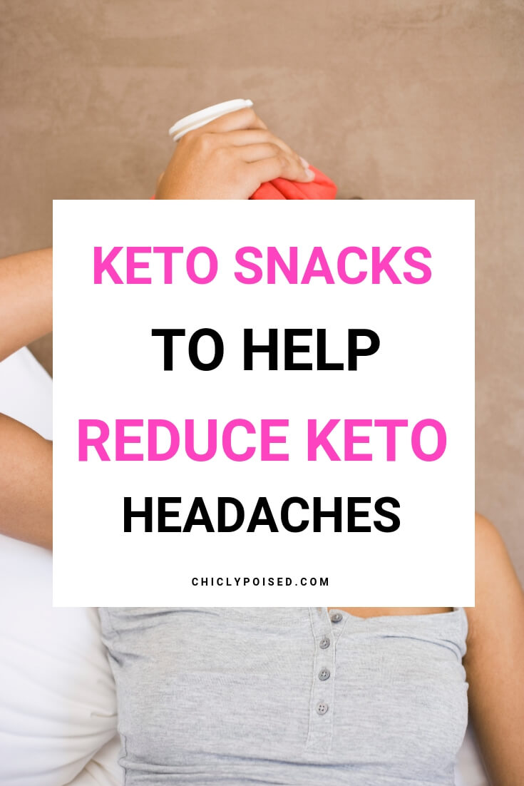 10 Scrumptious Keto Snacks To Help Reduce and Prevent Keto Headaches-1
