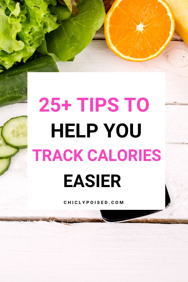 25+ Tips To Help You Track Calories Easier-2