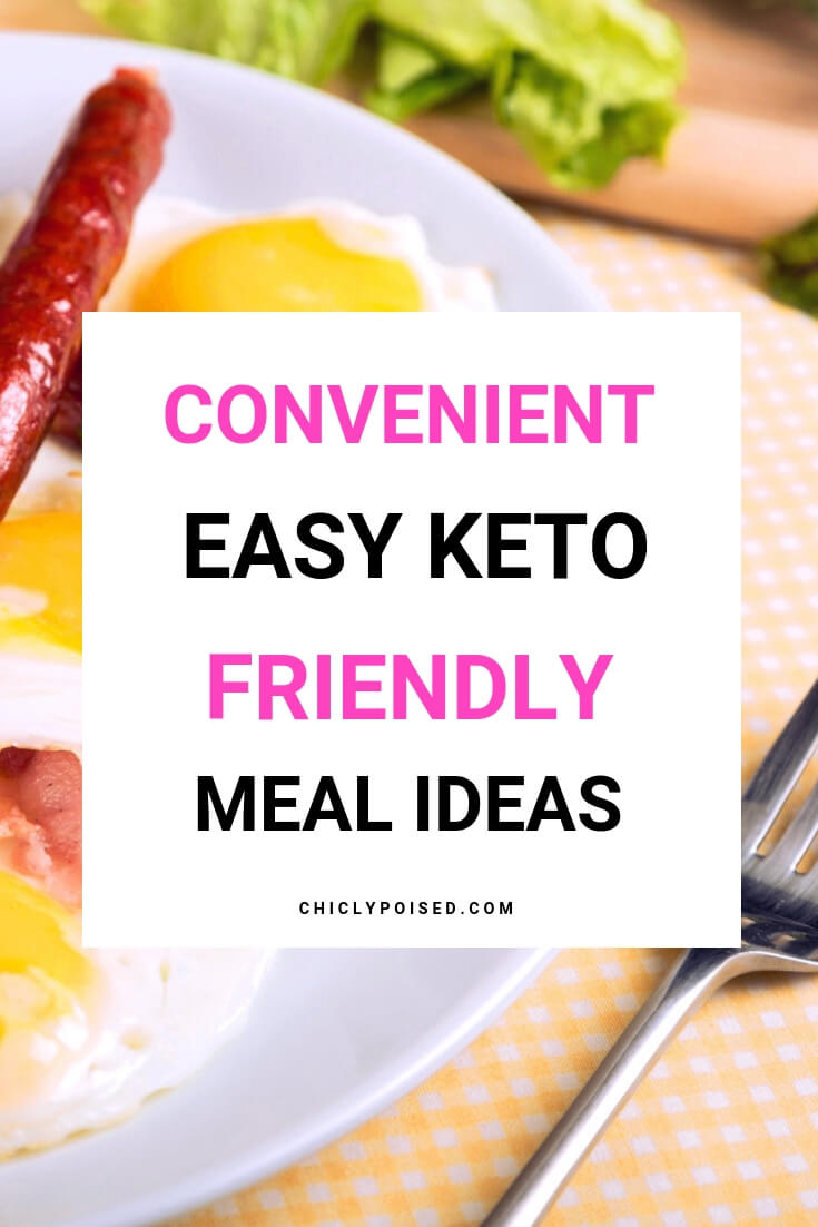 Convenient Easy Keto Friendly Meal Ideas-2