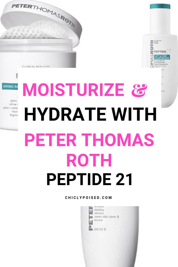 Moisturize and Hydrate with Peter Thomas Roth Peptide 21 Skincare Collection-10