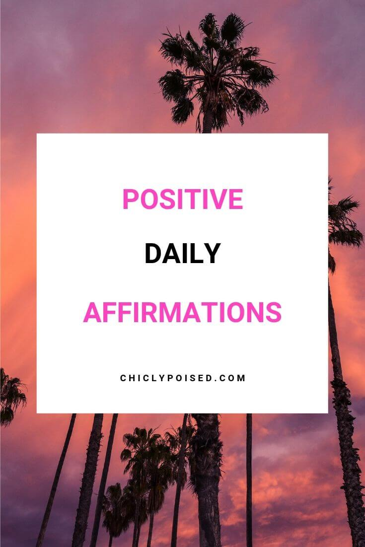 Positive Daily Affirmations For A Positive Mindset 2 of 5