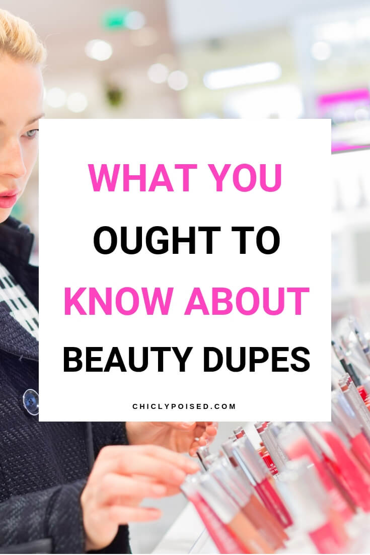 What You Ought To Know About Beauty Dupe Post-3