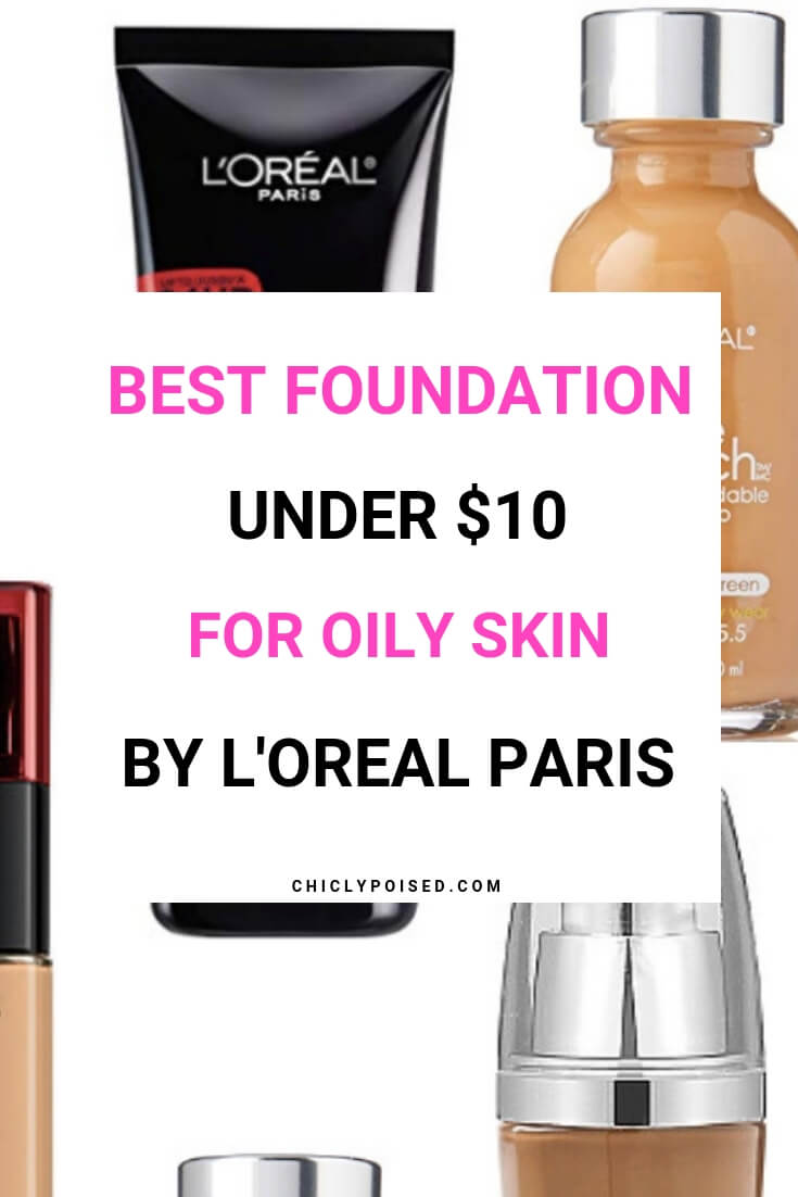 Best Foundation Under 10 Dollars For Oily Skin By L'Oreal Paris-3