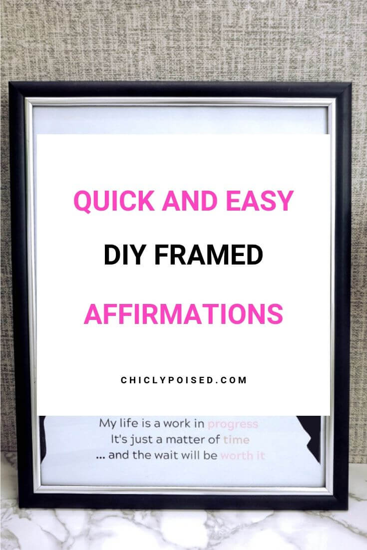 DIY Framed Affirmations 1 OF 5