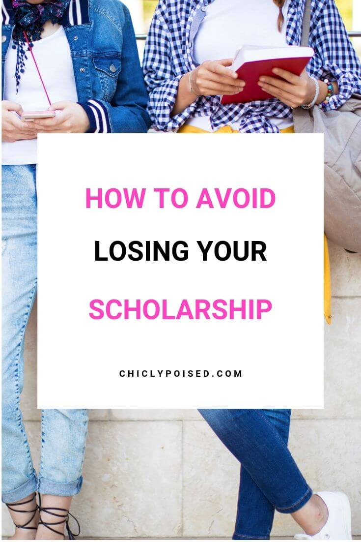 How To Avoid Losing Your Scholarship 1 of 3