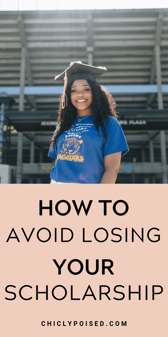 How To Avoid Losing Your Scholarship 1 of 4