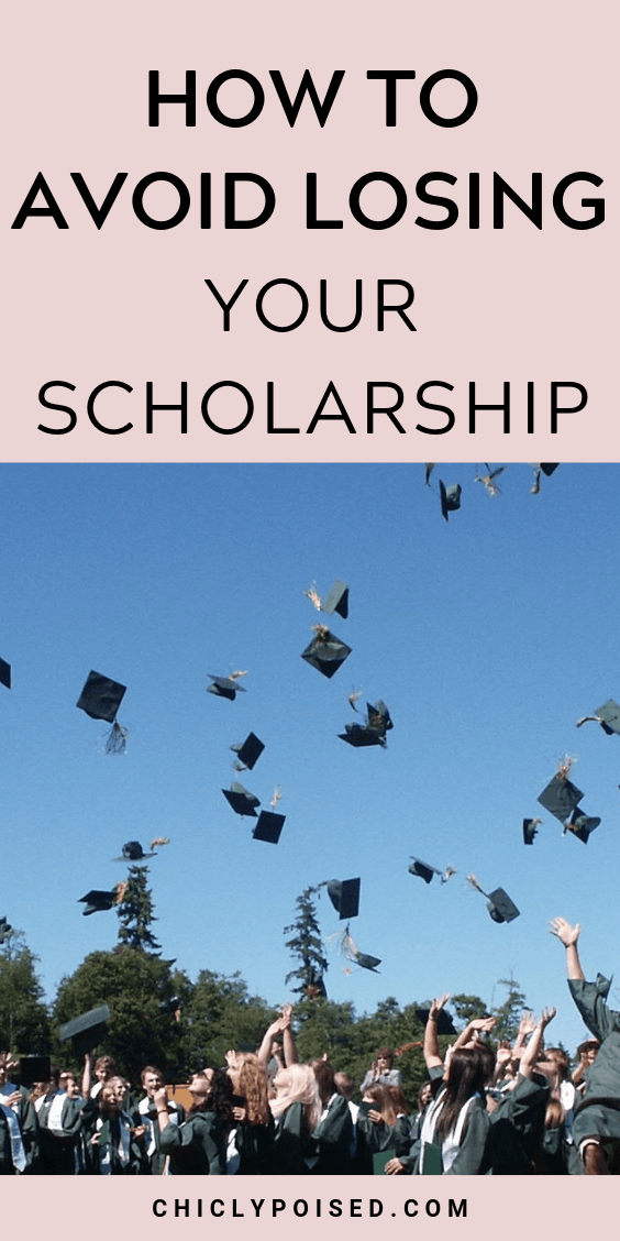 How To Avoid Losing Your Scholarship 2 of 4