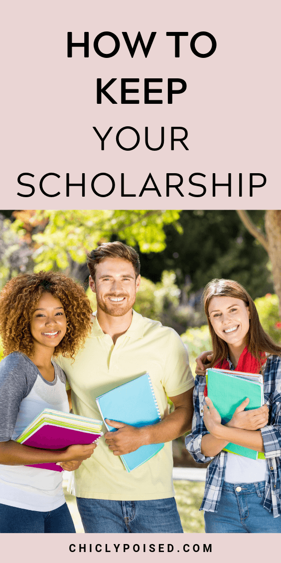 How To Keep Your Scholarship 3 of 4