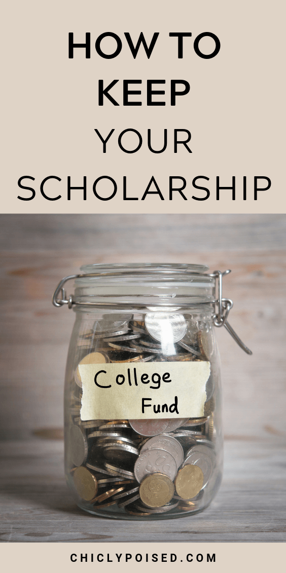 How To Keep Your Scholarship 4 of 4